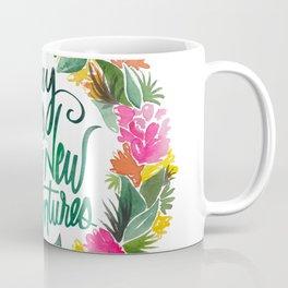 Say Yes To New Adventures Coffee Mug