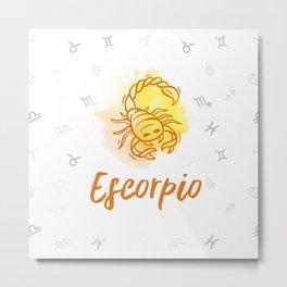 Zodiac signs collection - Scorpio/Escorpio Delvallediseno Metal Print
