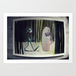 We're Not Out Of The Woods Yet Art Print