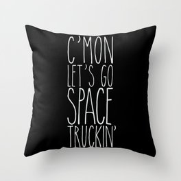 space truckin' Throw Pillow