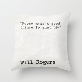 Will Rogers quote Throw Pillow