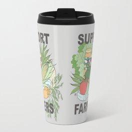 support local farmers Travel Mug