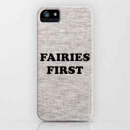 Fairies first iPhone Case