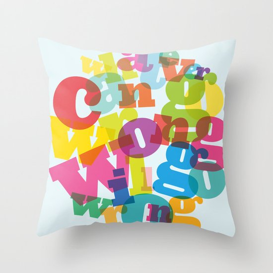 Whatever can go wrong will go wrong Throw Pillow