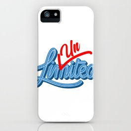 Unlimited | Unstoppable iPhone Case