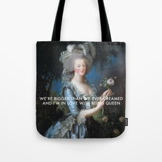 In Love with Being Queen of France Tote Bag