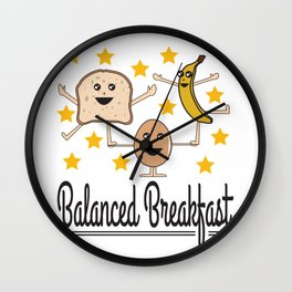 The cute & funny Tee with great graphic design for person don't wanna miss a diet Balanced breakfast Wall Clock