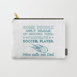 SOCCER DAD Carry-All Pouch