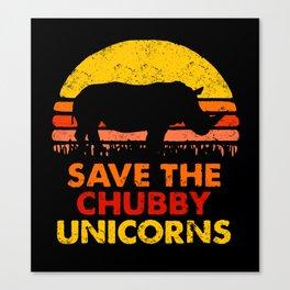 Save The Chubby Unicorns Canvas Print
