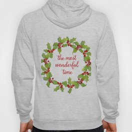 Christmas Holly Wreath The Most Wonderful Time Hoody