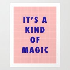 A Kind Of Magic Art Print
