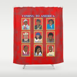 Coming to America Shower Curtain