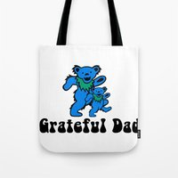 grateful dead Tote Bags featuring Grateful Dad 2.0 by Grace Thanda