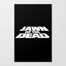 Jawn of the Dead Canvas Print