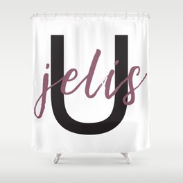 You Jelis Shower Curtain