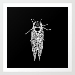 IF I WERE A CICADA Art Print