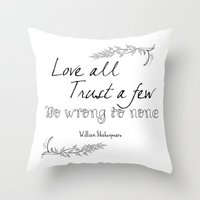 shakespeare Throw Pillows featuring Shakespeare Quote by Pati Designs