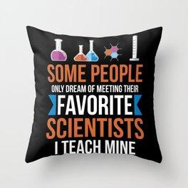 Chemistry Chemistry Teacher Throw Pillow