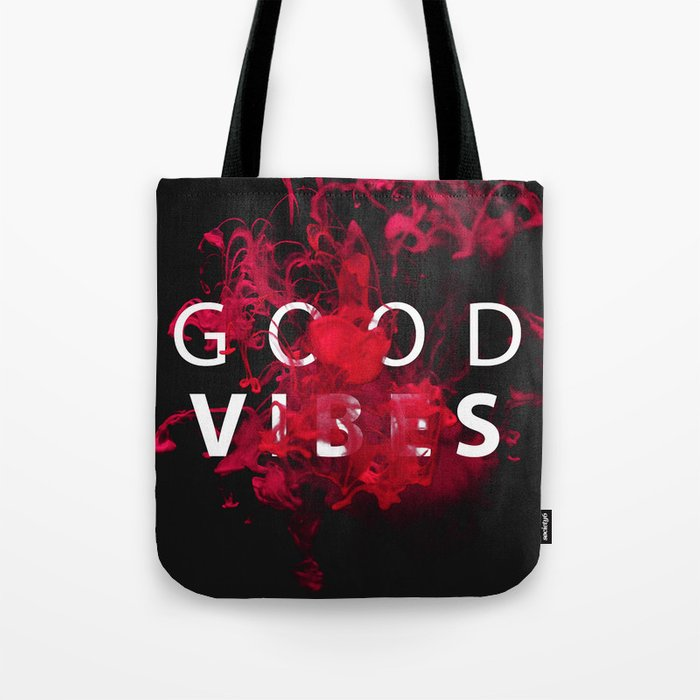 Good Vibes #buyart #lifestyle Tote Bag