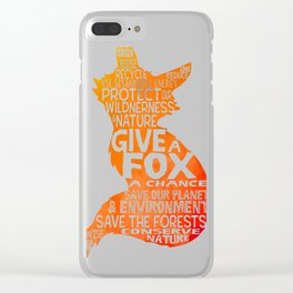 Give a Fox a Change Clear iPhone Case