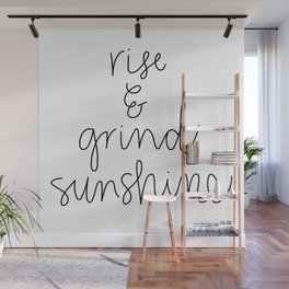 Rise and Grind Sunshine Wall Mural