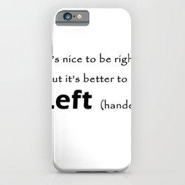 Proud Left handed iPhone Case