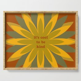 It's cool to be kind Serving Tray