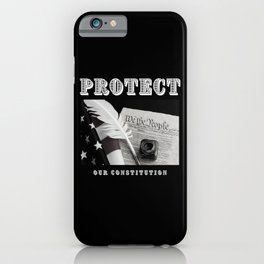 Protect Our Constitution iPhone Case