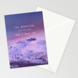 The mountains are calling, and i must go. John Muir. Stationery Cards