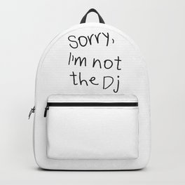 Sorry, I'm not a Dj Backpack