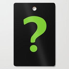 Enigma - green question mark Cutting Board