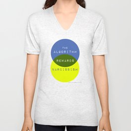 The Algorithm Rewards Narcissism Unisex V-Neck