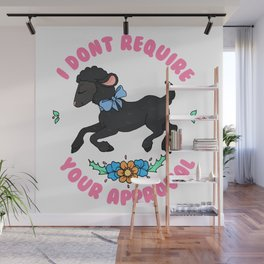 Black Sheep Don't Require Your Approval Wall Mural