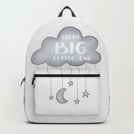 DREAM BIG, LITTLE ONE Backpack