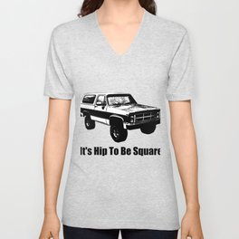 It's Hip To Be Square Unisex V-Neck