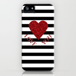 LOVE YOU Valentine print. Red glitter heart and black stripes congratulation card iPhone Case