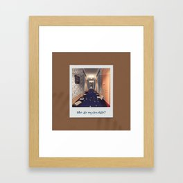 Who ate my chocolate? Framed Art Print