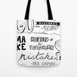 make mistakes - neil gaiman Tote Bag