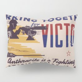 Vintage poster - Working Together for Victory Pillow Sham