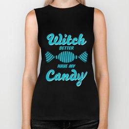 Witch Better Have My Candy - Halloween T-shirt Biker Tank