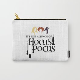 Just a bunch of Hocus Pocus Carry-All Pouch