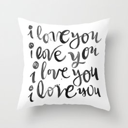 i love you i love you Throw Pillow