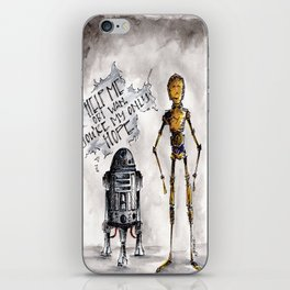 You're My Only Hope iPhone Skin