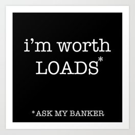ask the banker Art Print