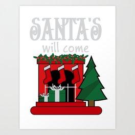 santa's will come Art Print