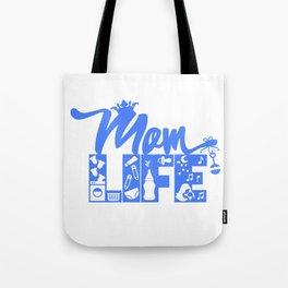 Mom LIFE Blue Tote Bag