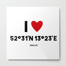 I LOVE BERLIN Metal Print