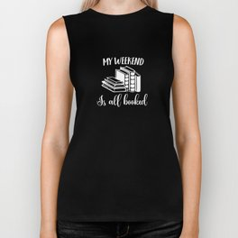 Funny Cute Reading Shirt Weekend Booked Librarians Students Biker Tank
