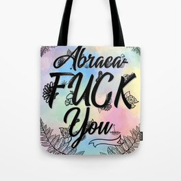 Abraca-F***-You Tote Bag