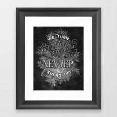 Newer Every Day Framed Art Print